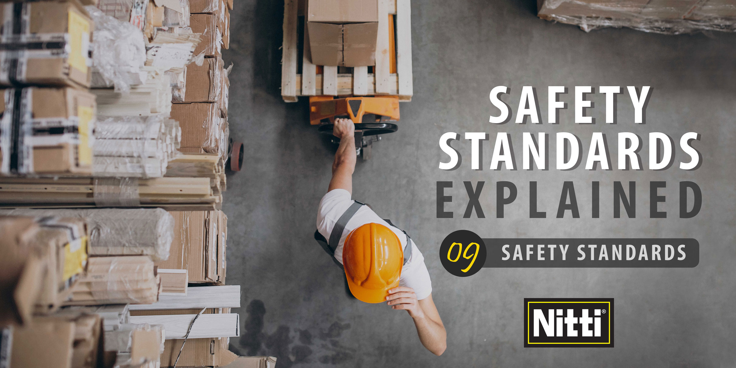 Safety Standards Explained
