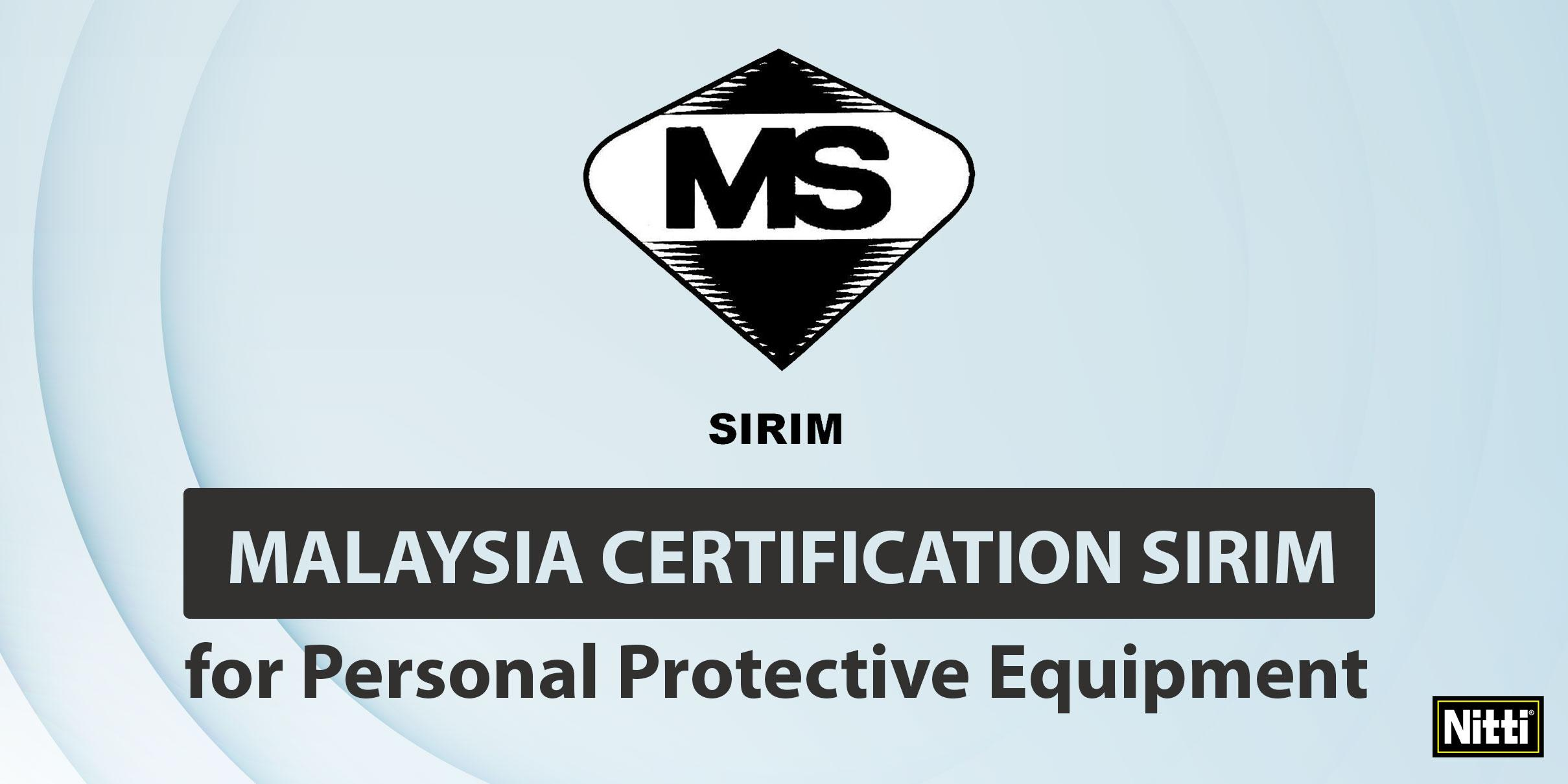 Malaysia certification SIRIM for personal protective equipment