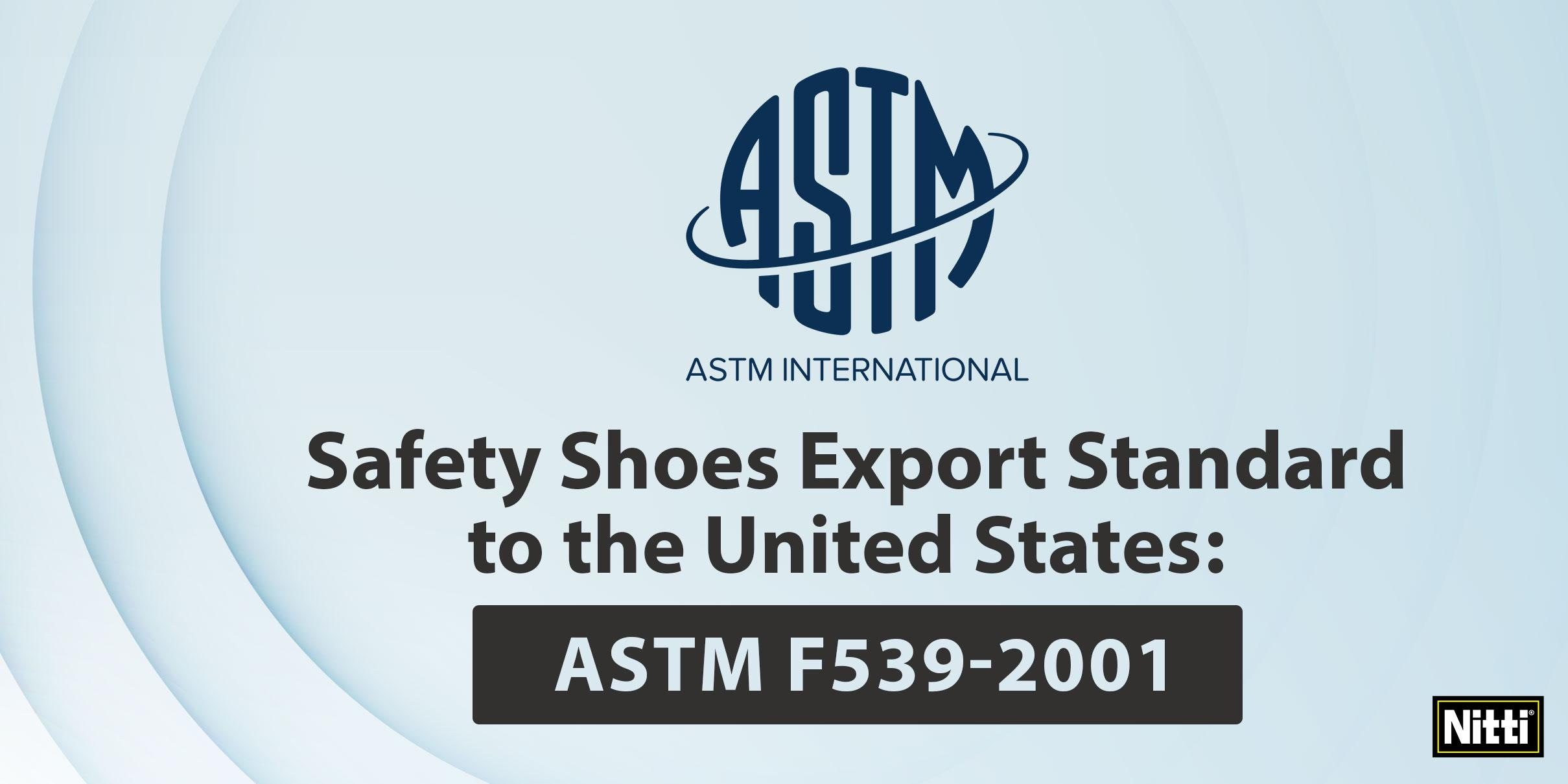 Safety shoes export standard to the United States: ASTM F539-2001